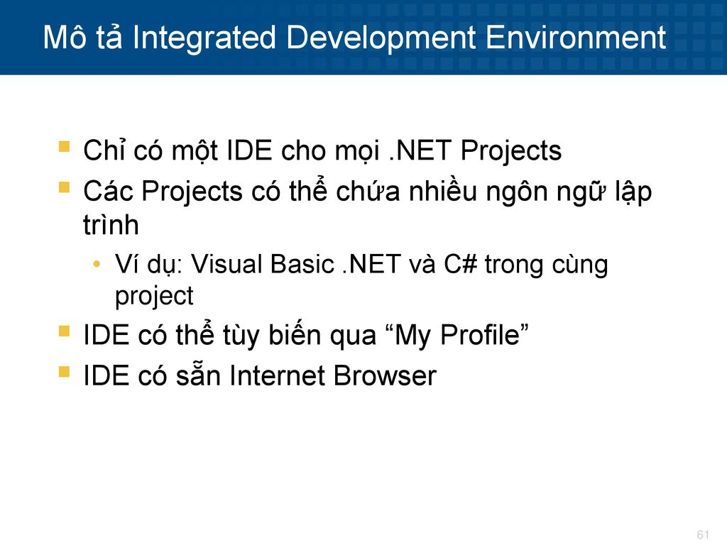 Mô tả Integrated Development Environment