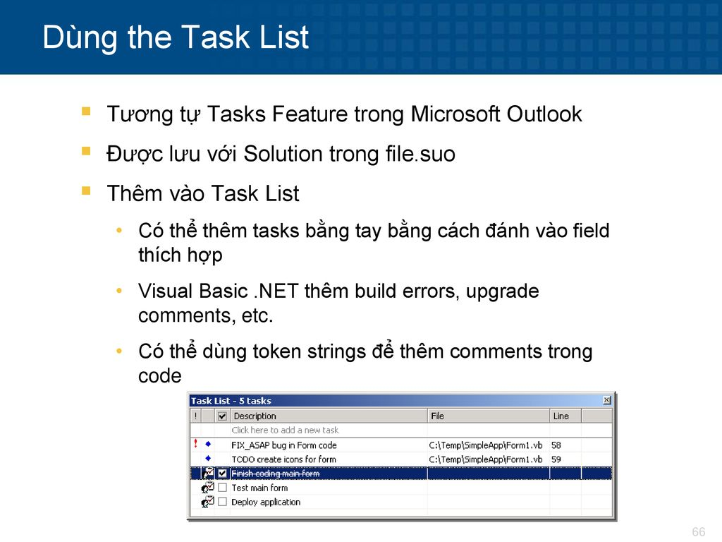 Dùng the Task List Tương tự Tasks Feature trong Microsoft Outlook