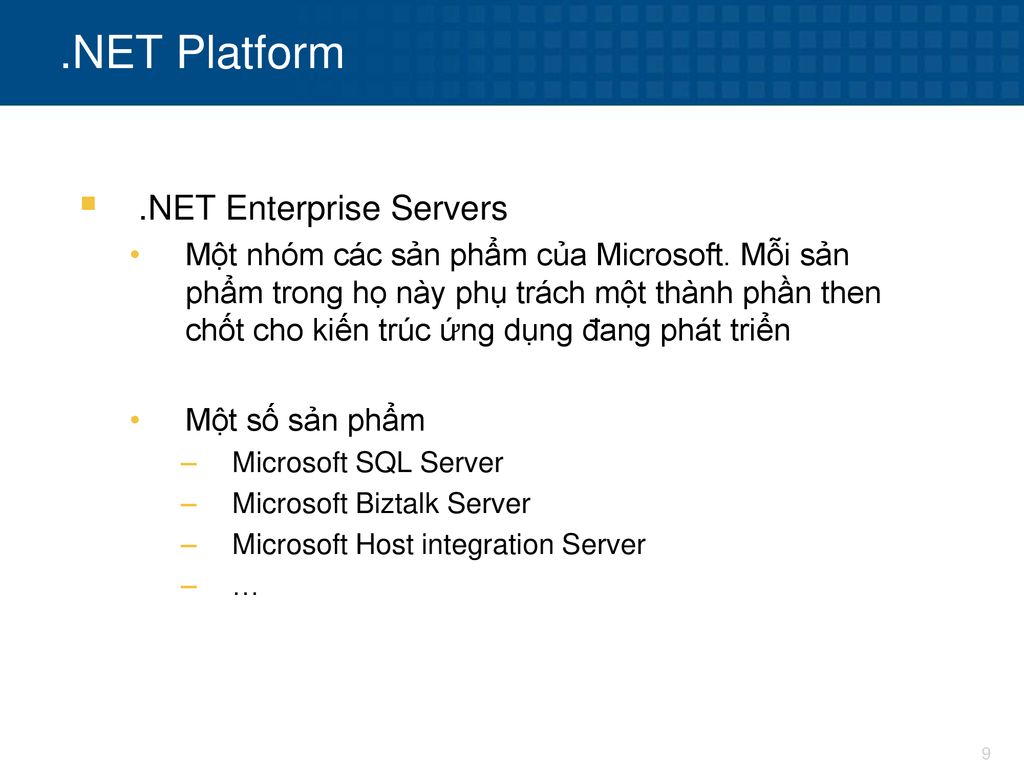 .NET Platform .NET Enterprise Servers