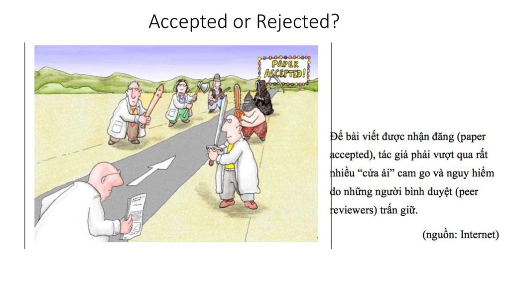 Accepted or Rejected